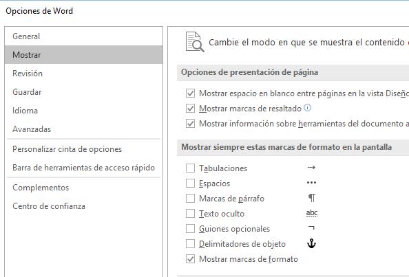 Muestra el cuadro de diálogo Opciones de Word en su ficha Mostrar, sección Mostrar siempre estas marcas de formato en la pantalla.
