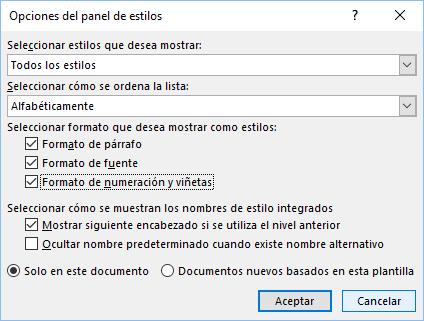 El cuadro de diálogo Opciones del panel de estilos con las especificaciones para ver todos los estilos con sus formatos aplicados en orden alfabético