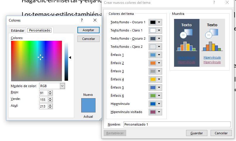 Los cuadros de diálogo Crear nuevos colores del tema y Colores en su ficha Personalizado