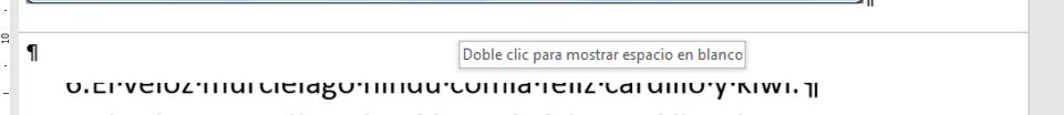 Al colocar el ratón en el espacio de separación entre páginas, se transforma en una doble flecha que al hacer doble clic, alterna entre mostrar el espacio en blanco y no mostrarlo.