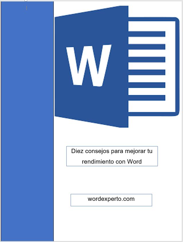 Diez consejos para mejorar tu eficiencia con Word