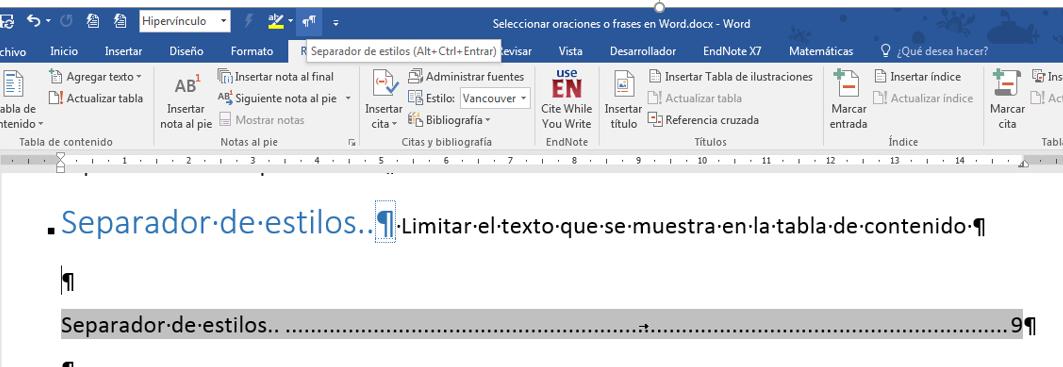 limitar texto en Tabla de contenido. La imagen muestra un Separador de estilos en un párrafo con dos estilos aplicados