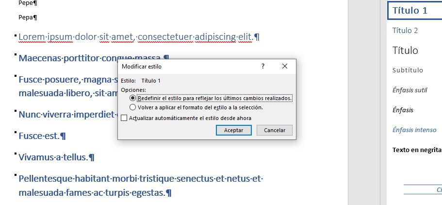 Un ejemplo de aplicación del cuadro de diálogo Modificar estilo, que sale al estar marcado Preguntar si se actualiza el estilo