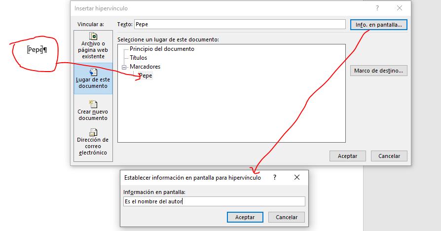 Muestra el cuadro de diálogo Insertar hipervínculo a un Marcador y con Información en pantalla